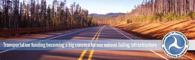 Transportation Funding Becoming a Big Concern for our Nations Failing Infrastructure