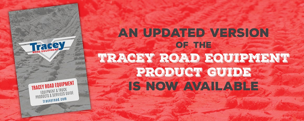 AN UPDATED VERSION of the TRACEY ROAD EQUIPMENT PRODUCT GUIDE IS NOW AVAILABLE