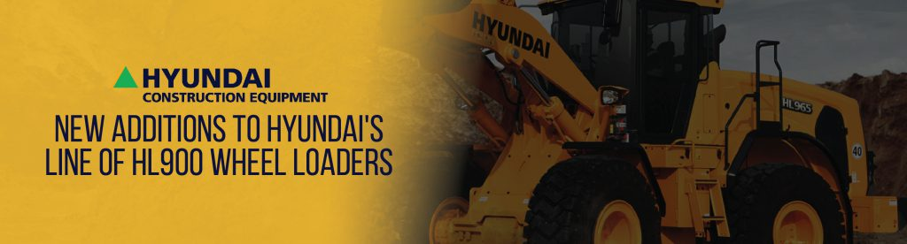 New Additions To Hyundai's Line of HL900 Wheel Loaders | Tracey Road Equipment