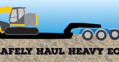 Tips to Safely Haul Heavy Equipment | Tracey Road Equipment